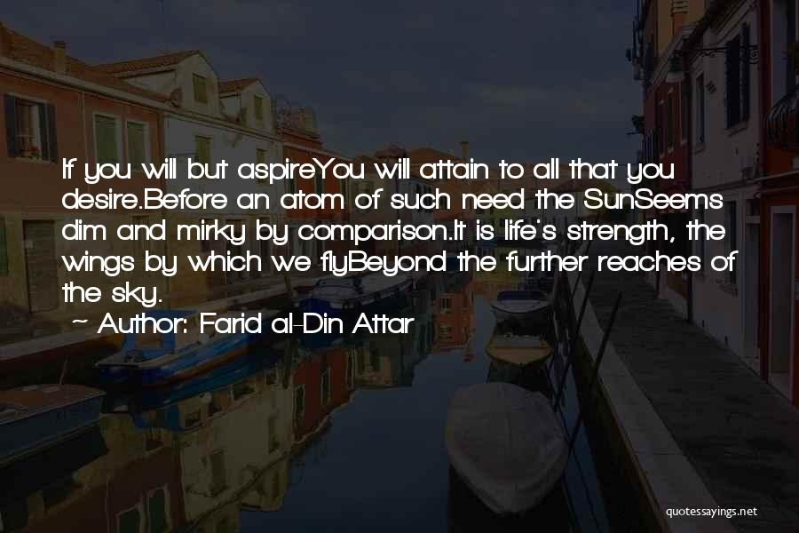 Desire To Fly Quotes By Farid Al-Din Attar