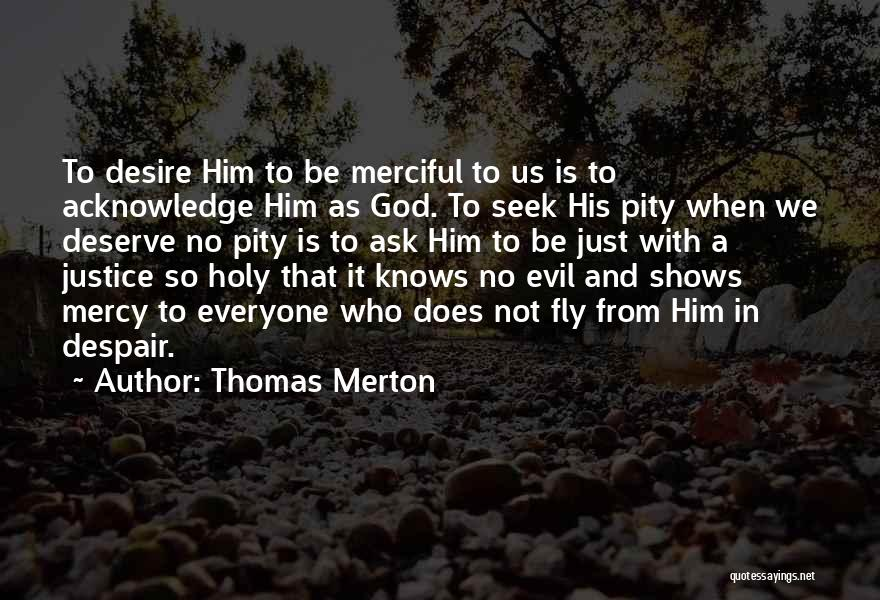 Desire To Fly Quotes By Thomas Merton