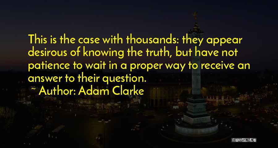 Desirous Quotes By Adam Clarke
