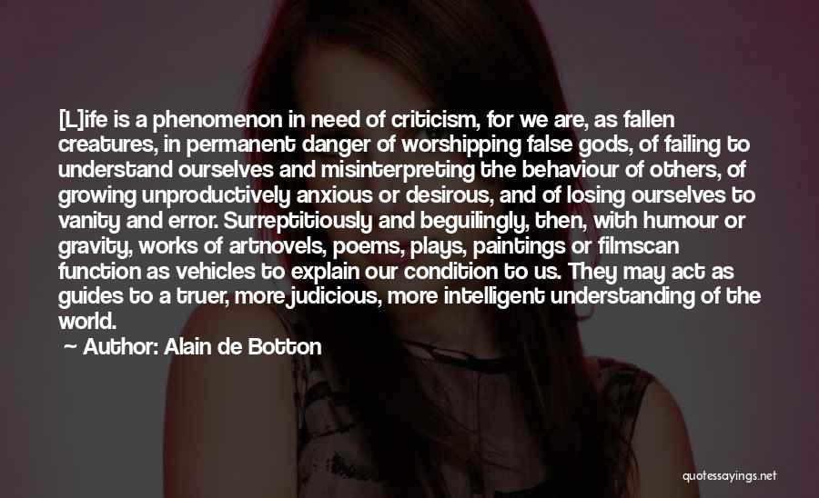 Desirous Quotes By Alain De Botton