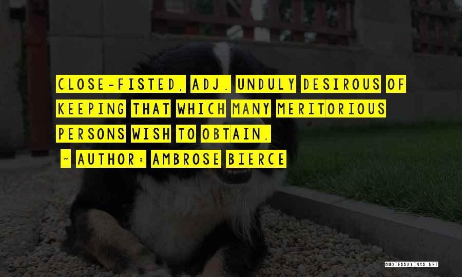 Desirous Quotes By Ambrose Bierce