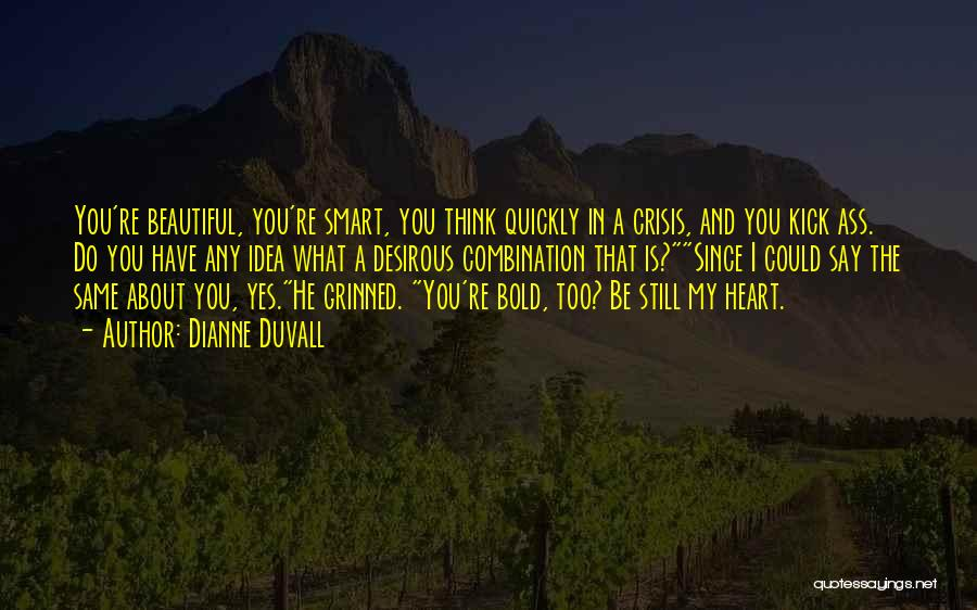 Desirous Quotes By Dianne Duvall