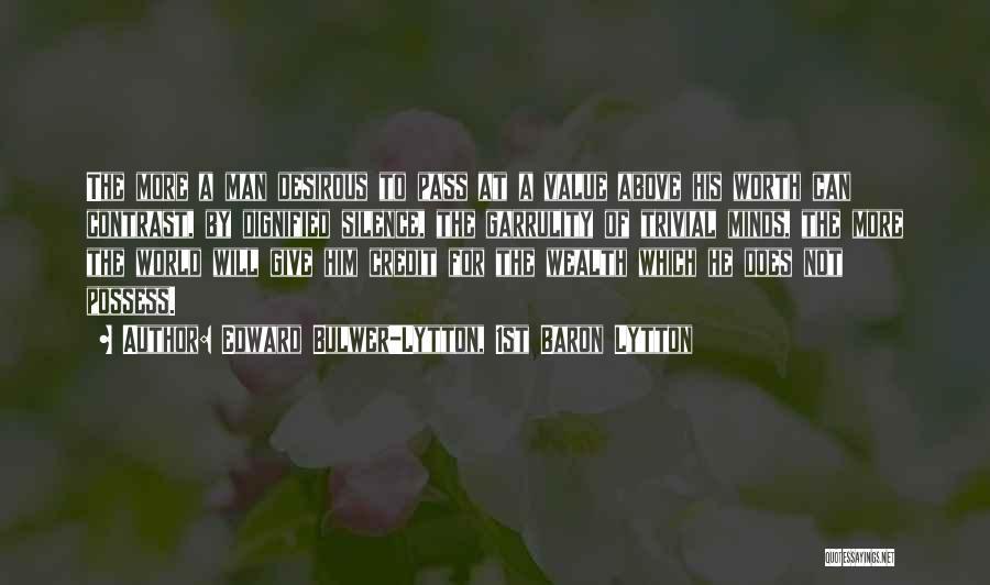 Desirous Quotes By Edward Bulwer-Lytton, 1st Baron Lytton