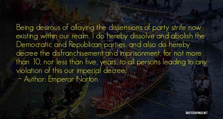 Desirous Quotes By Emperor Norton