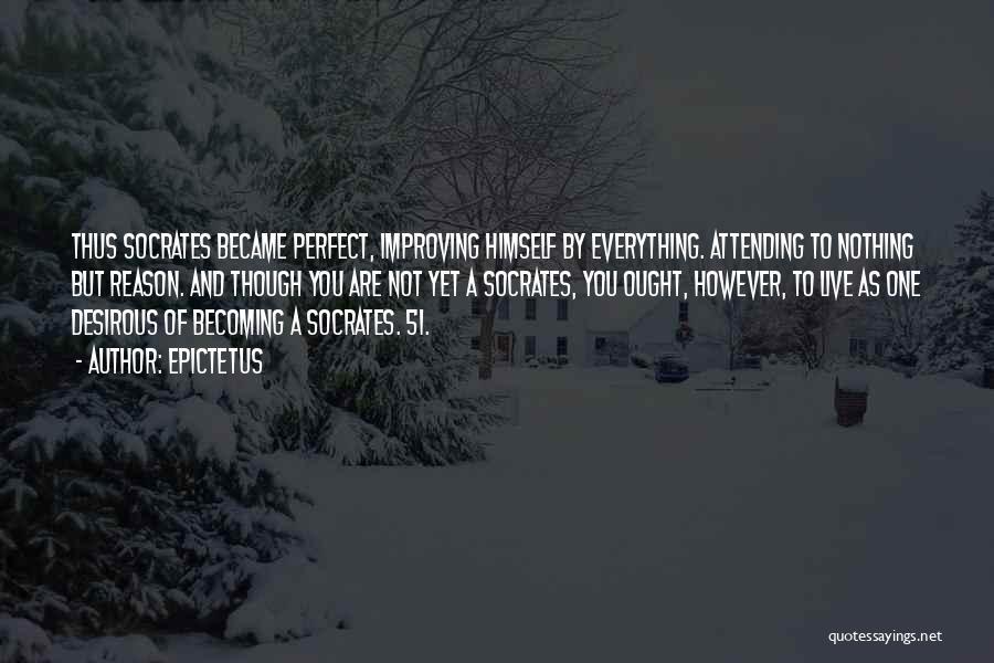 Desirous Quotes By Epictetus