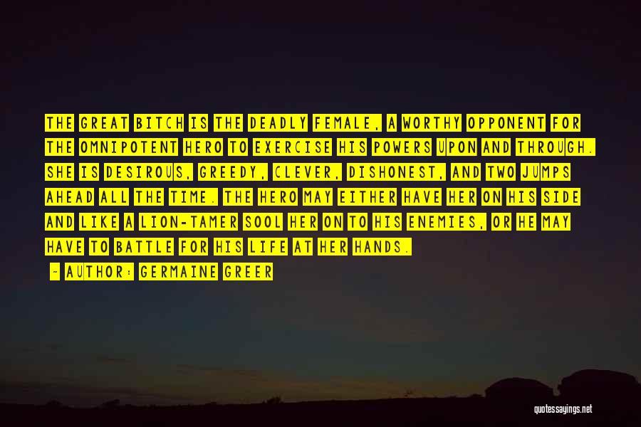 Desirous Quotes By Germaine Greer