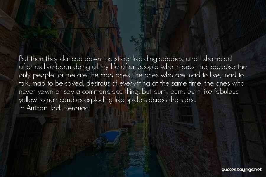 Desirous Quotes By Jack Kerouac