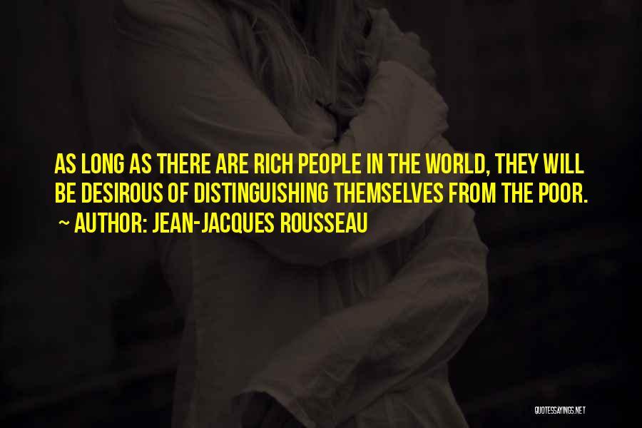 Desirous Quotes By Jean-Jacques Rousseau