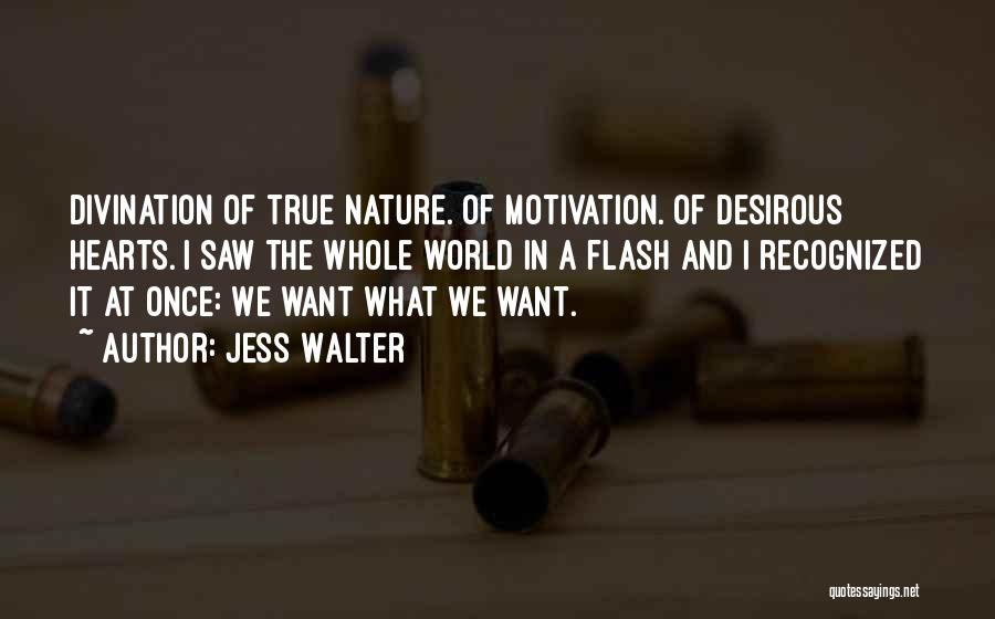 Desirous Quotes By Jess Walter