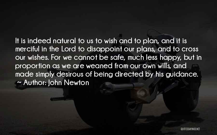 Desirous Quotes By John Newton
