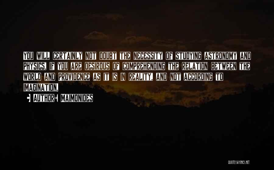 Desirous Quotes By Maimonides