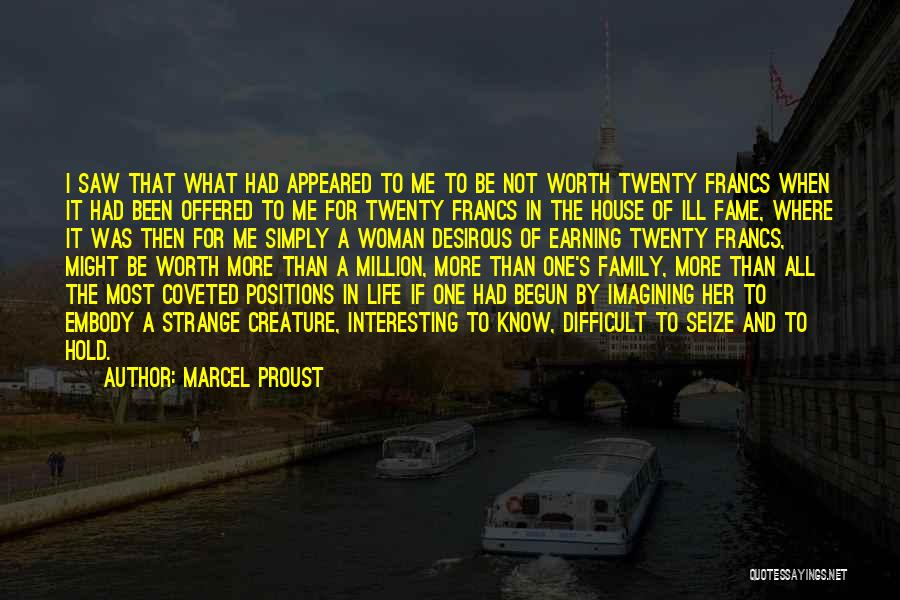Desirous Quotes By Marcel Proust