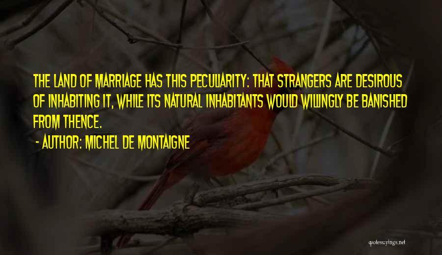 Desirous Quotes By Michel De Montaigne