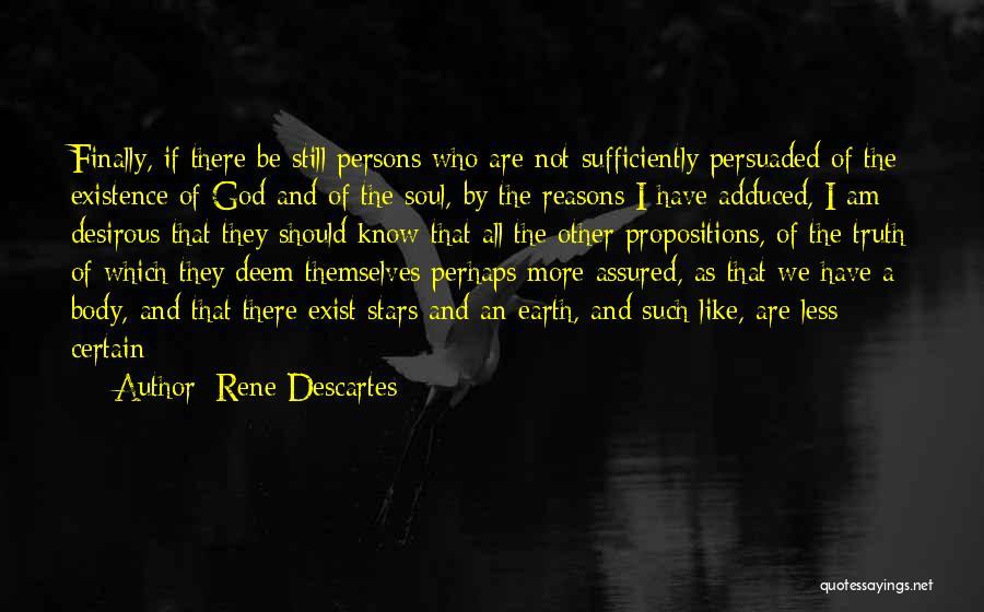Desirous Quotes By Rene Descartes