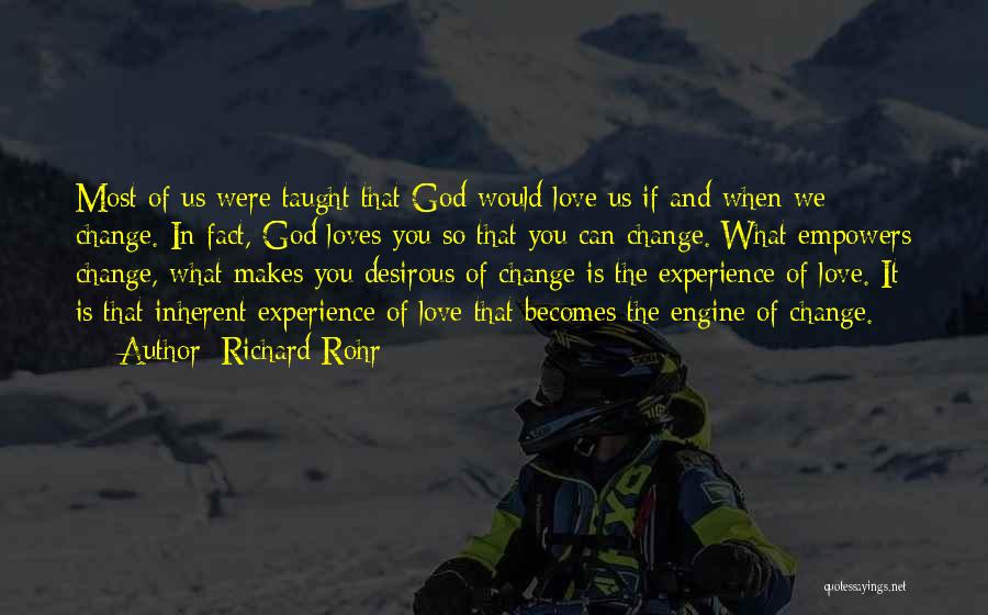 Desirous Quotes By Richard Rohr