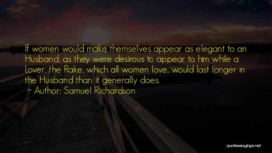 Desirous Quotes By Samuel Richardson
