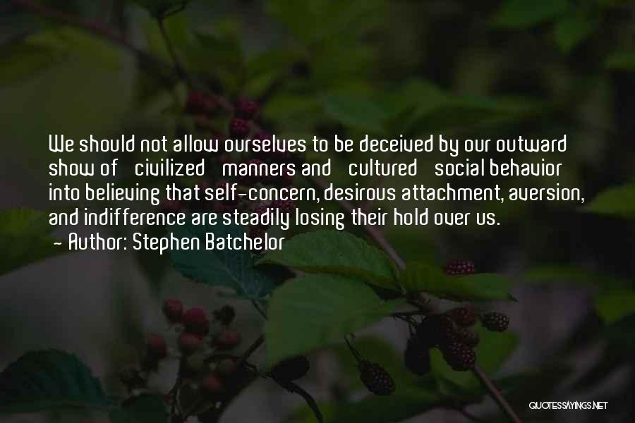 Desirous Quotes By Stephen Batchelor