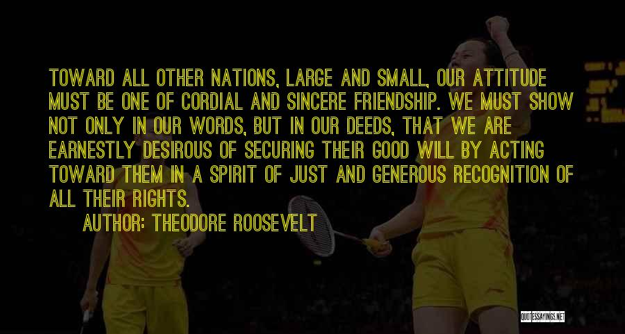 Desirous Quotes By Theodore Roosevelt