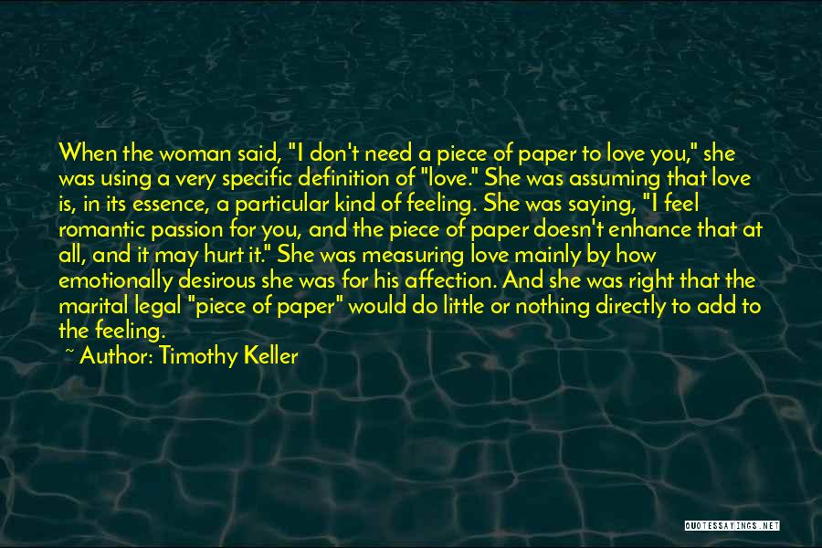 Desirous Quotes By Timothy Keller
