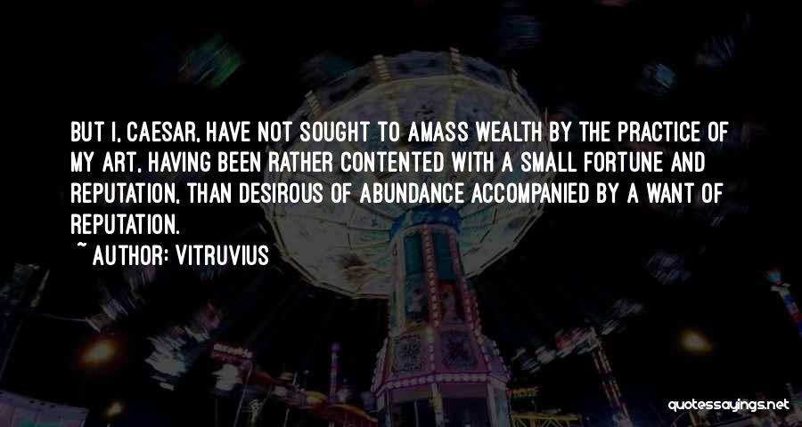 Desirous Quotes By Vitruvius