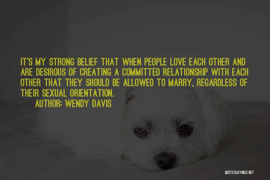 Desirous Quotes By Wendy Davis