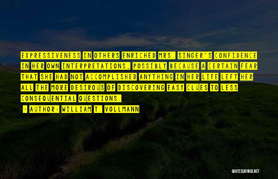 Desirous Quotes By William T. Vollmann