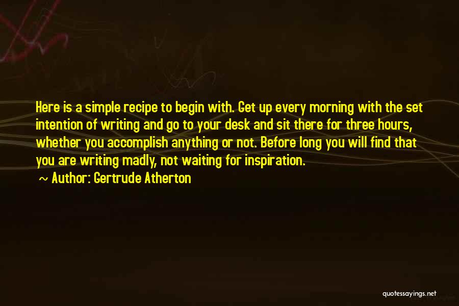 Desk Set Quotes By Gertrude Atherton