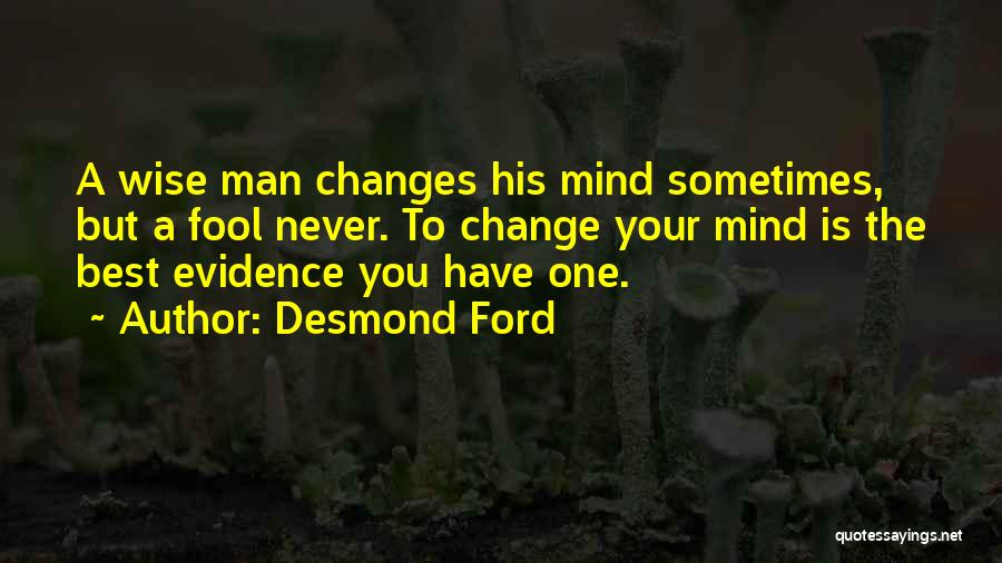 Desmond Ford Quotes 1374816