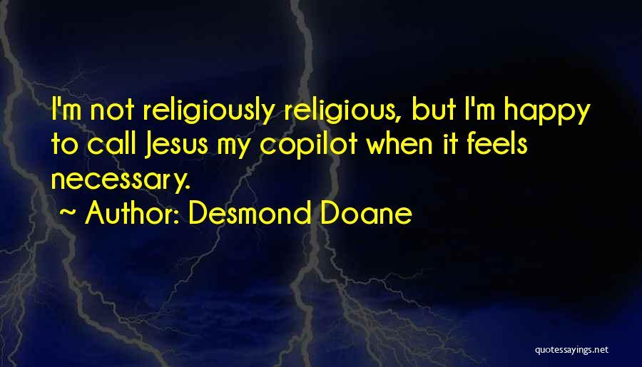 Desmond Quotes By Desmond Doane