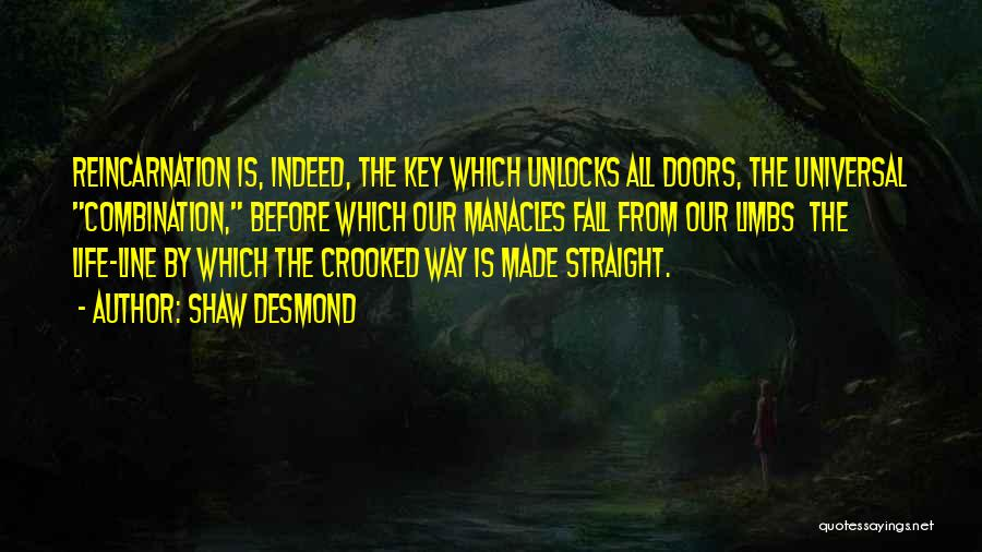 Desmond Quotes By Shaw Desmond