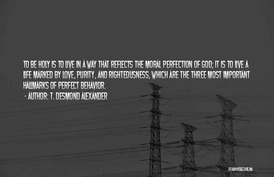 Desmond Quotes By T. Desmond Alexander