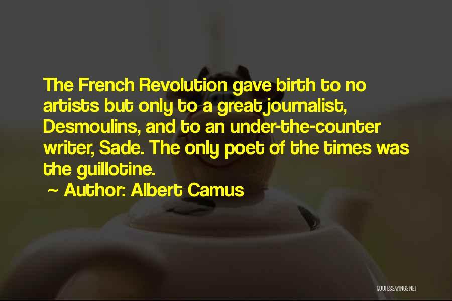 Desmoulins Quotes By Albert Camus