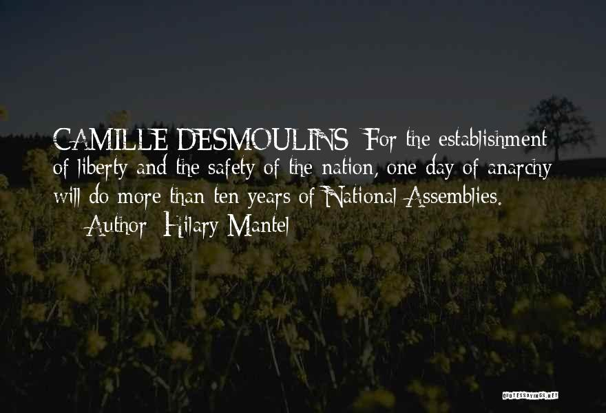 Desmoulins Quotes By Hilary Mantel