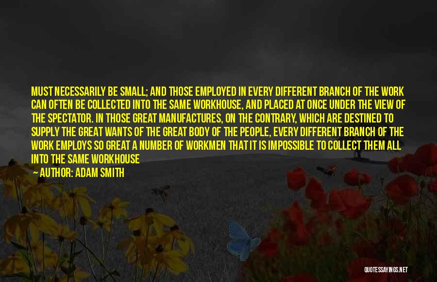 Destined For Great Things Quotes By Adam Smith