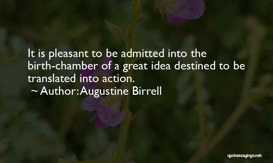 Destined For Great Things Quotes By Augustine Birrell