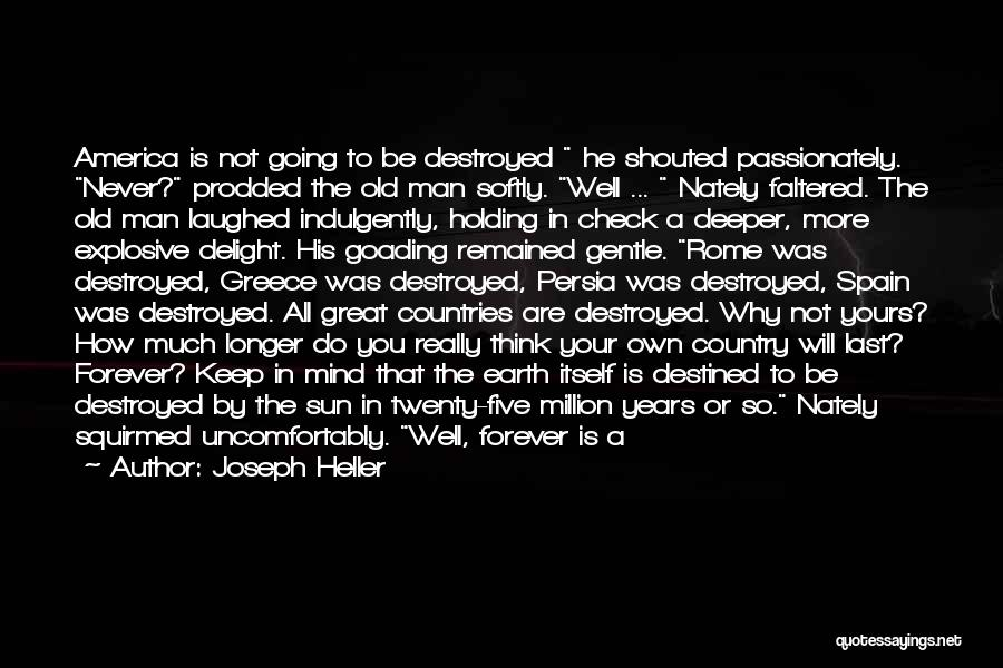 Destined For Great Things Quotes By Joseph Heller