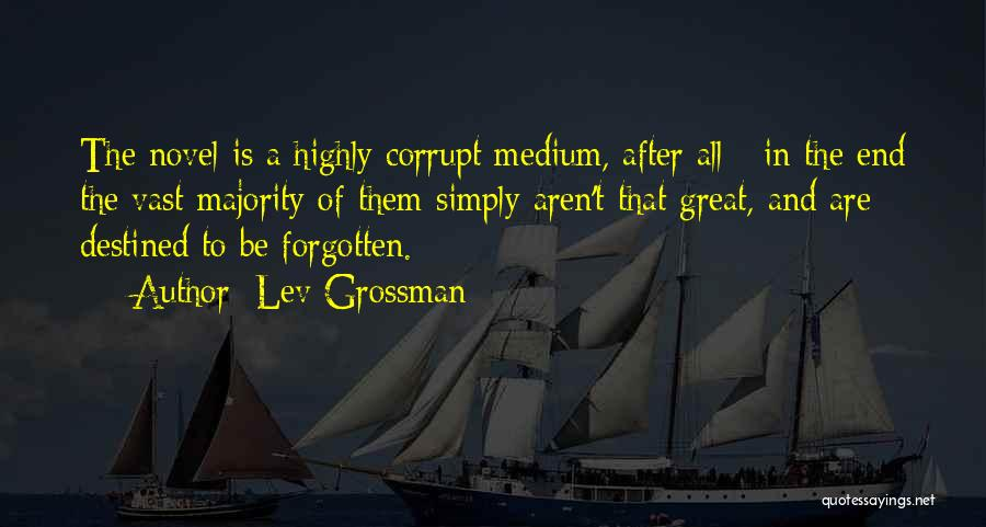 Destined For Great Things Quotes By Lev Grossman