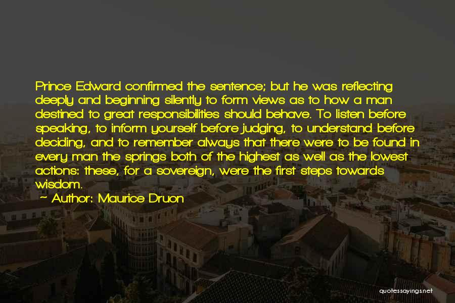 Destined For Great Things Quotes By Maurice Druon