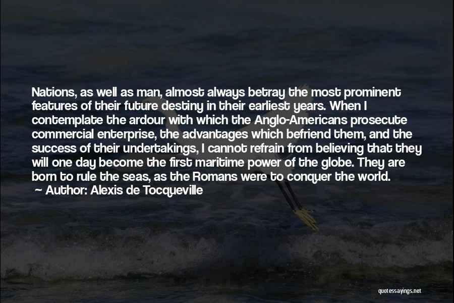 Destiny And Success Quotes By Alexis De Tocqueville