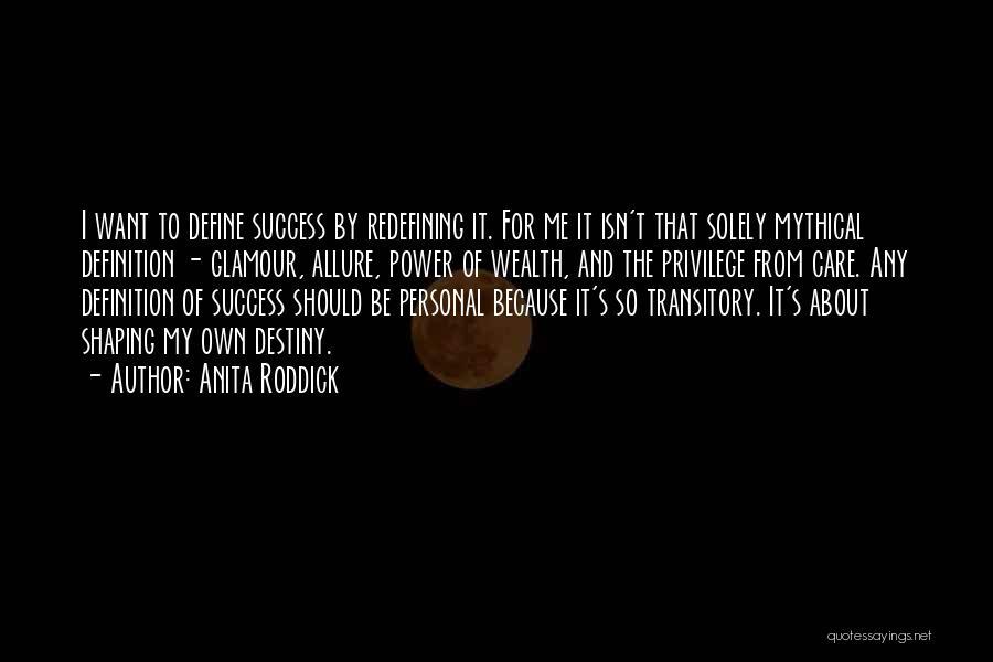 Destiny And Success Quotes By Anita Roddick