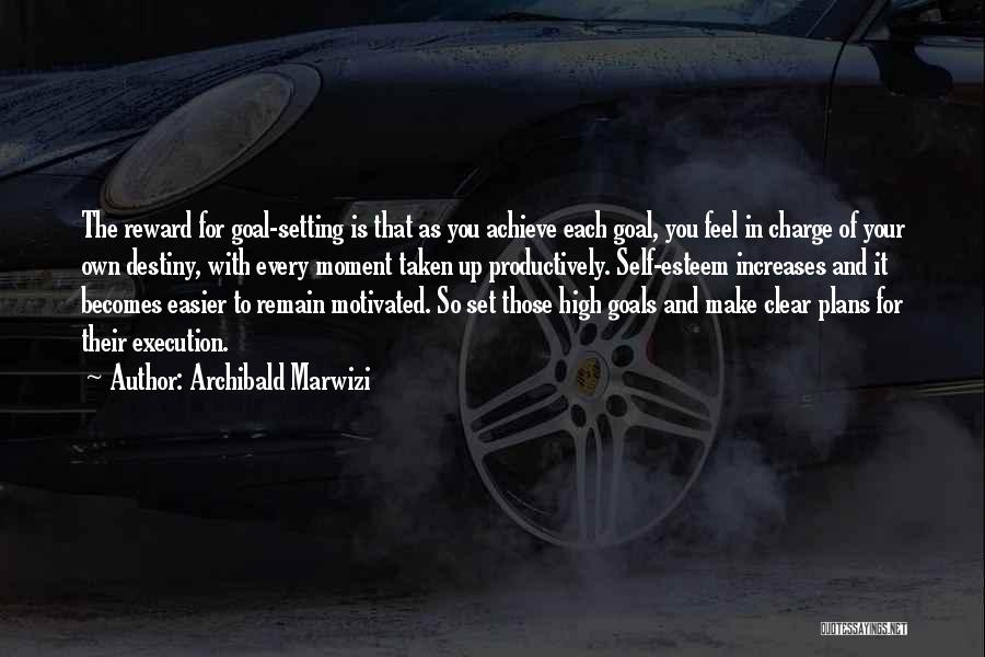 Destiny And Success Quotes By Archibald Marwizi