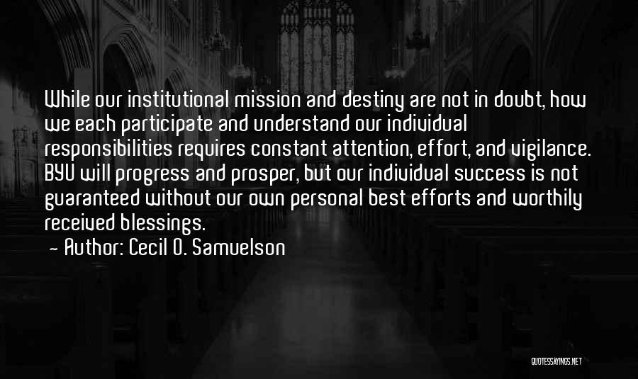 Destiny And Success Quotes By Cecil O. Samuelson