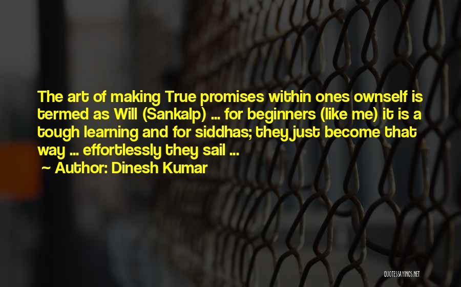 Destiny And Success Quotes By Dinesh Kumar