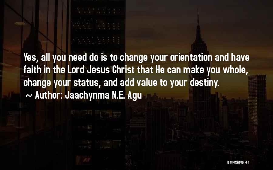 Destiny And Success Quotes By Jaachynma N.E. Agu