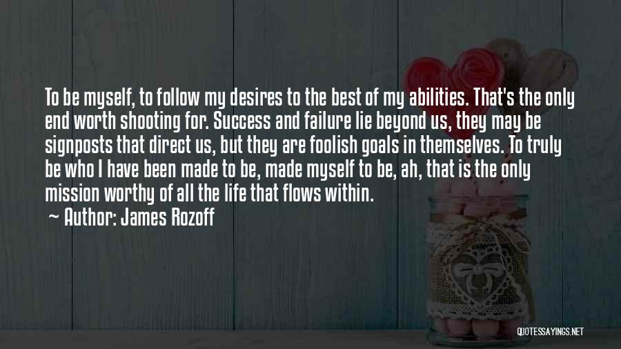 Destiny And Success Quotes By James Rozoff
