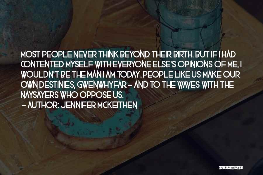 Destiny And Success Quotes By Jennifer McKeithen
