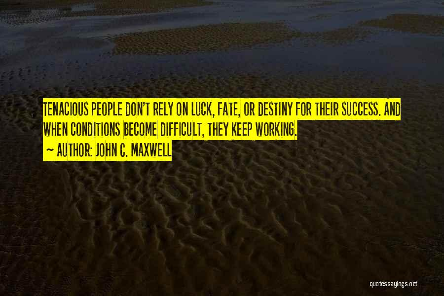 Destiny And Success Quotes By John C. Maxwell