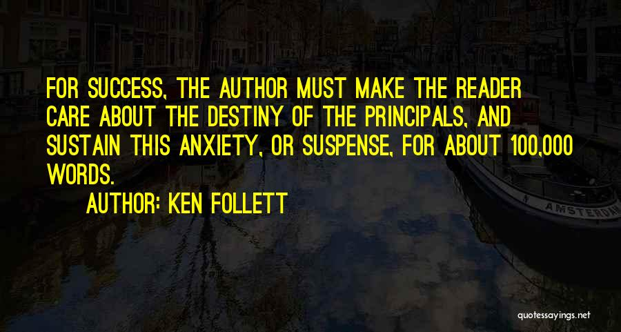 Destiny And Success Quotes By Ken Follett