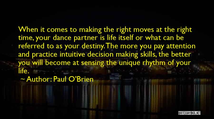 Destiny And Success Quotes By Paul O'Brien