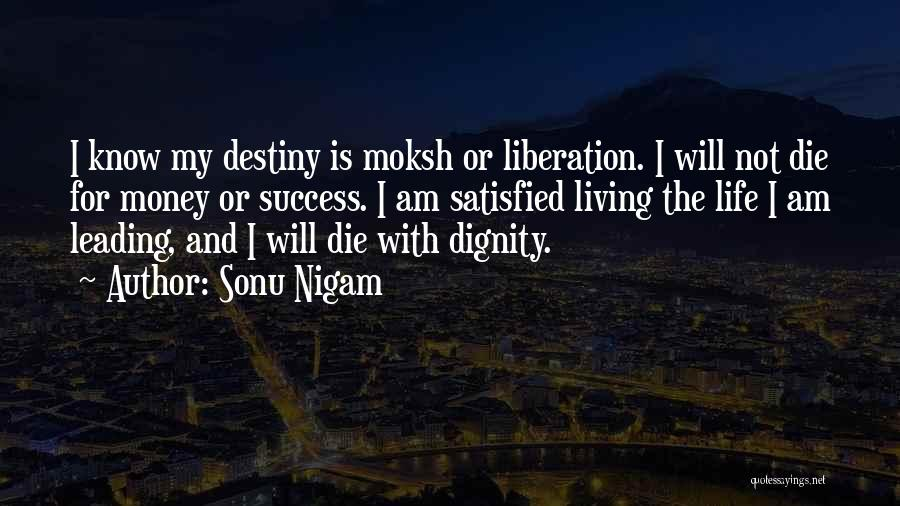 Destiny And Success Quotes By Sonu Nigam